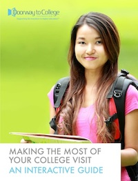 This is the cover of Making the Most of Your College Visit, an ebook from Doorway to College Foundation.